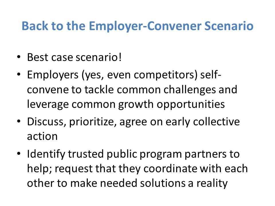 Back to the Employer-Convener Scenario