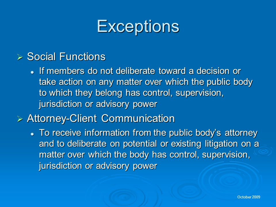 Exceptions Social Functions Attorney-Client Communication