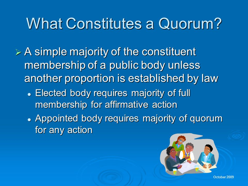 What Constitutes a Quorum