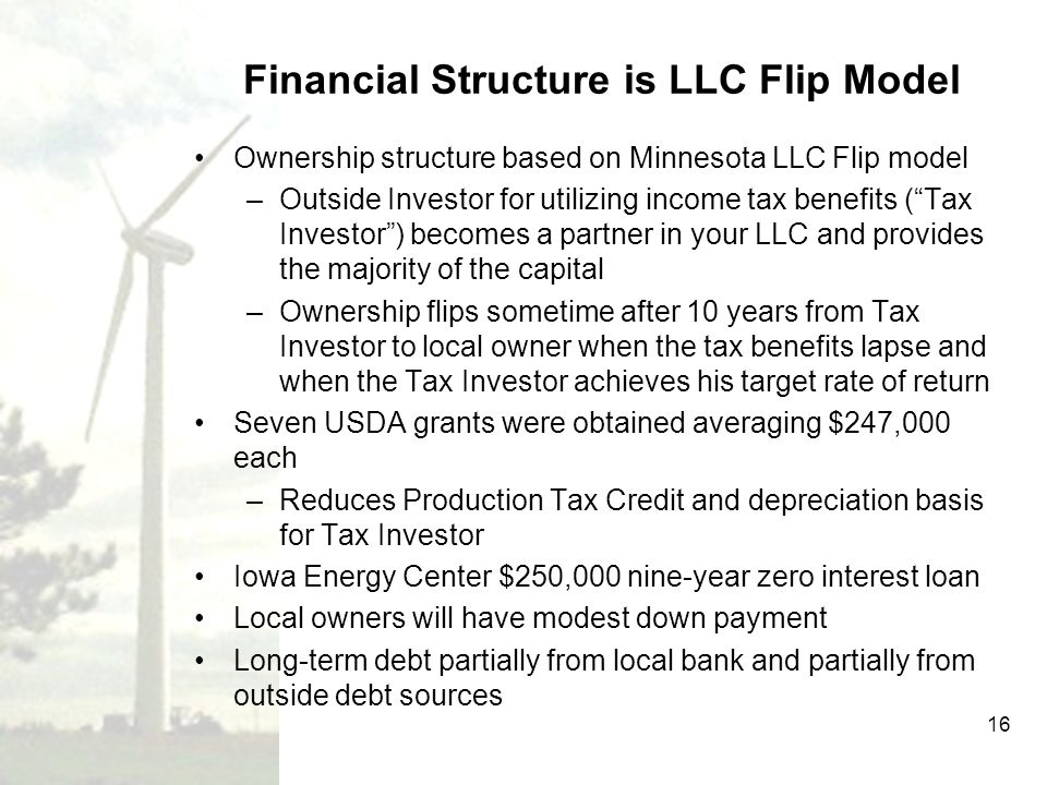 Financial Structure is LLC Flip Model