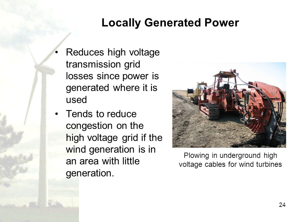 Locally Generated Power