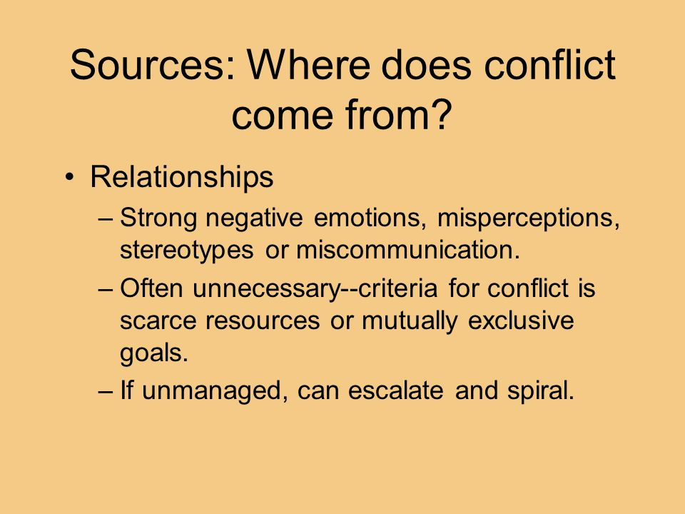 Sources: Where does conflict come from