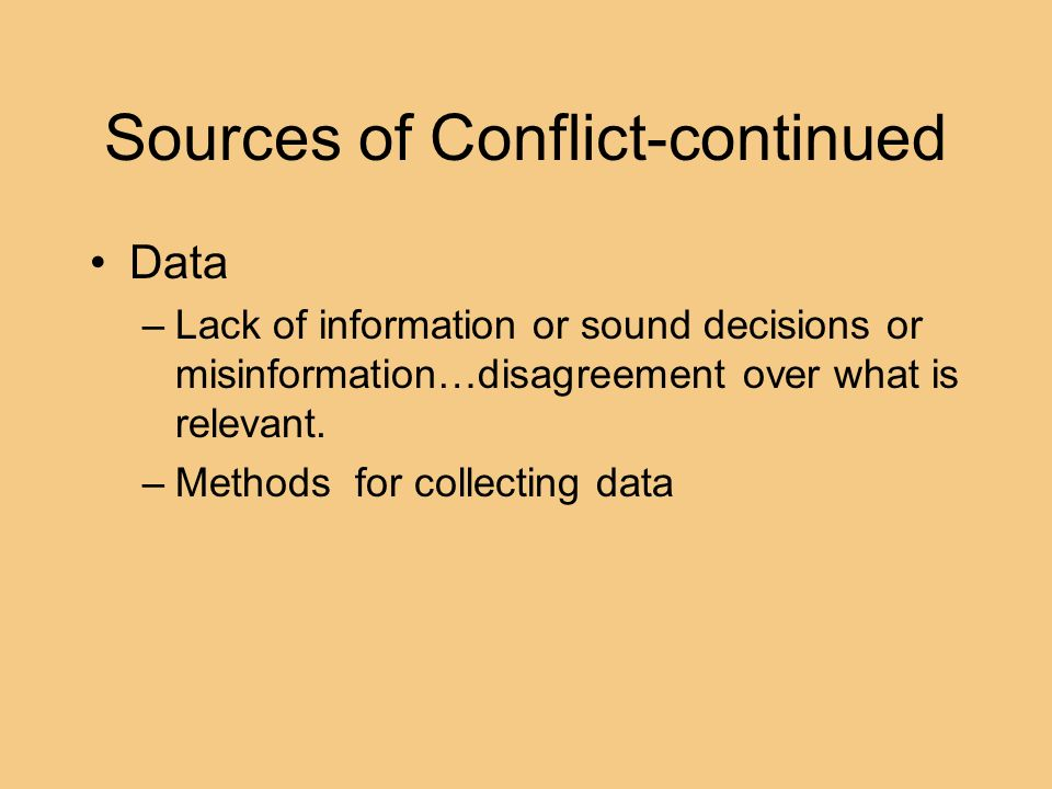 Sources of Conflict-continued