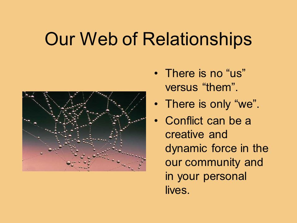 Our Web of Relationships