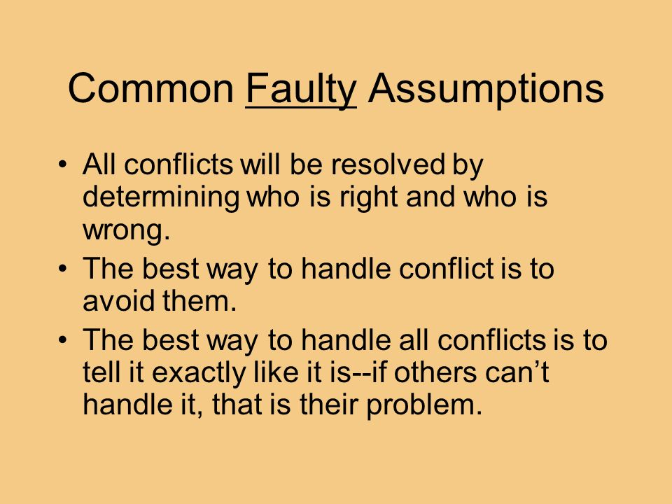 Common Faulty Assumptions