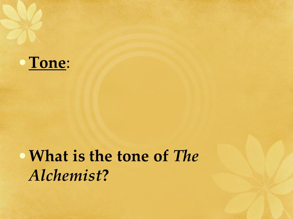 the alchemist by paulo coelho ppt video online  29 tone what is