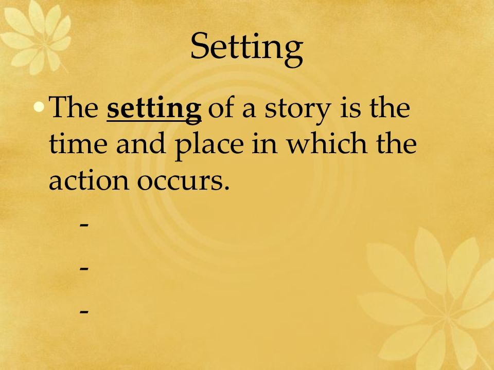 the alchemist by paulo coelho ppt video online  6 setting the setting of a story is the time and place in which the action occurs