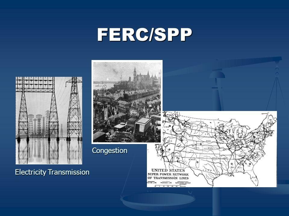 FERC/SPP Congestion Electricity Transmission