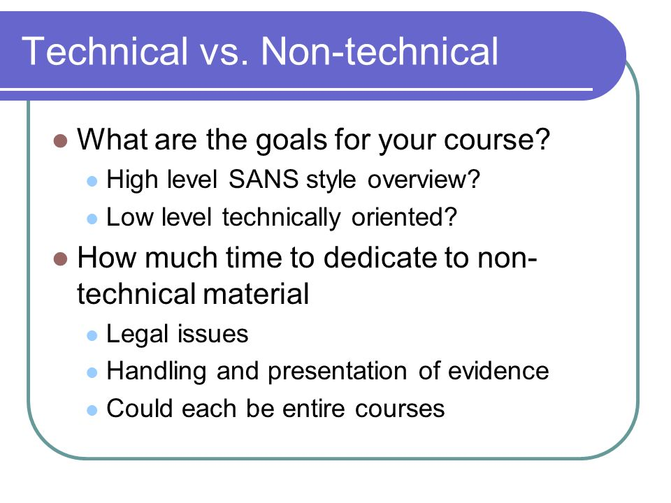 Technical vs. Non-technical