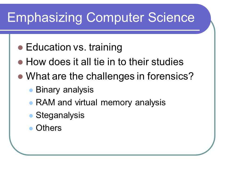 Emphasizing Computer Science