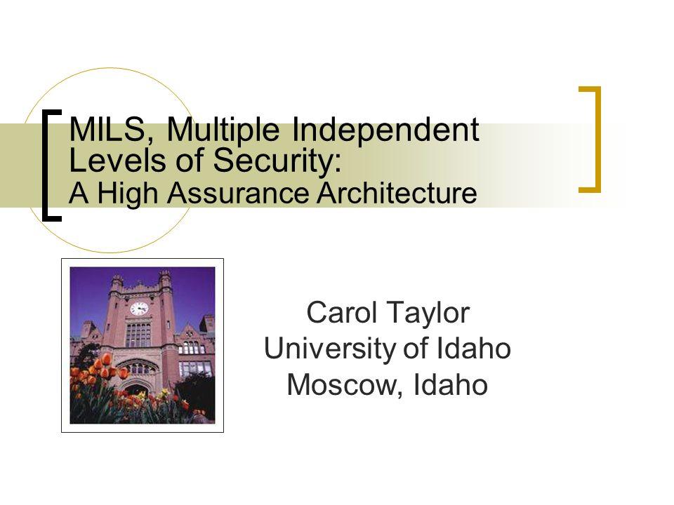 Carol Taylor University of Idaho Moscow, Idaho