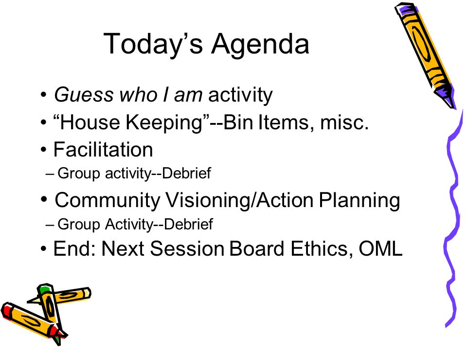 Today's Agenda Community Visioning/Action Planning
