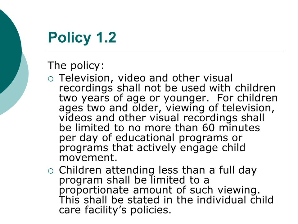 Policy 1.2 The policy: