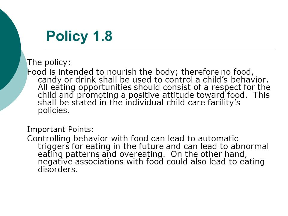 Policy 1.8 The policy: