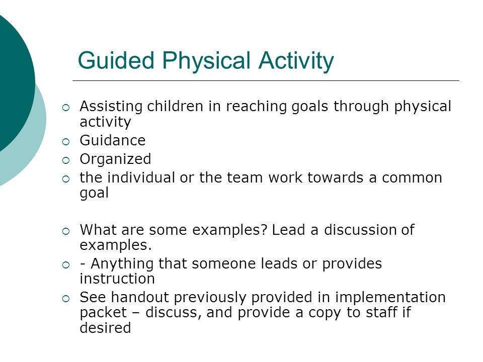 Guided Physical Activity
