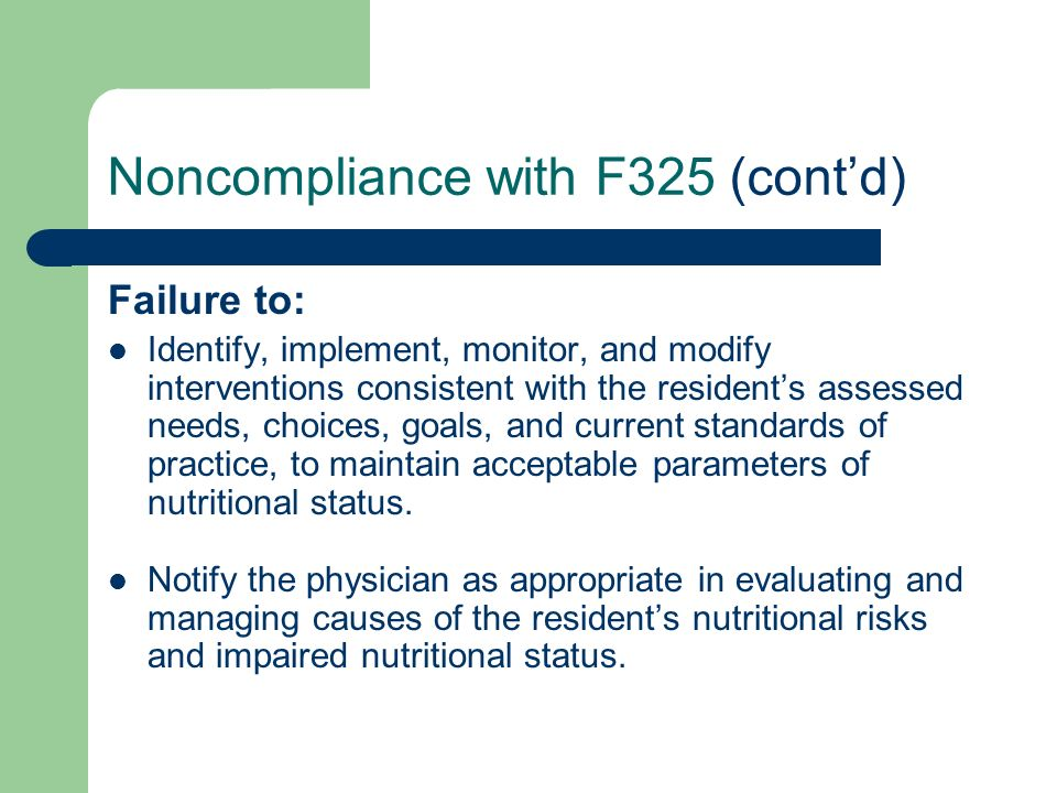 Noncompliance with F325 (cont'd)