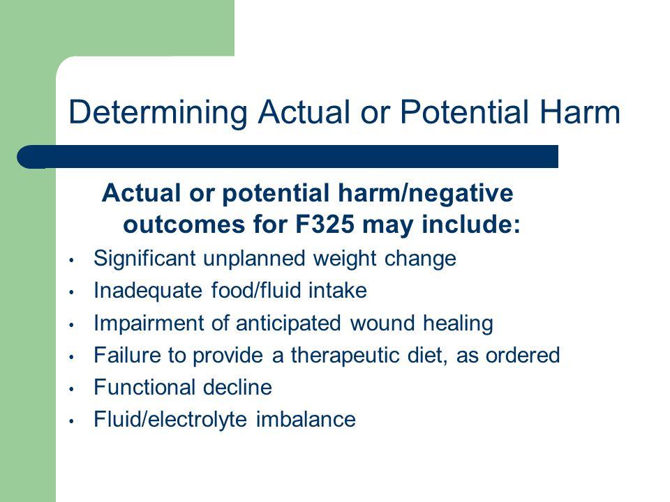 Determining Actual or Potential Harm