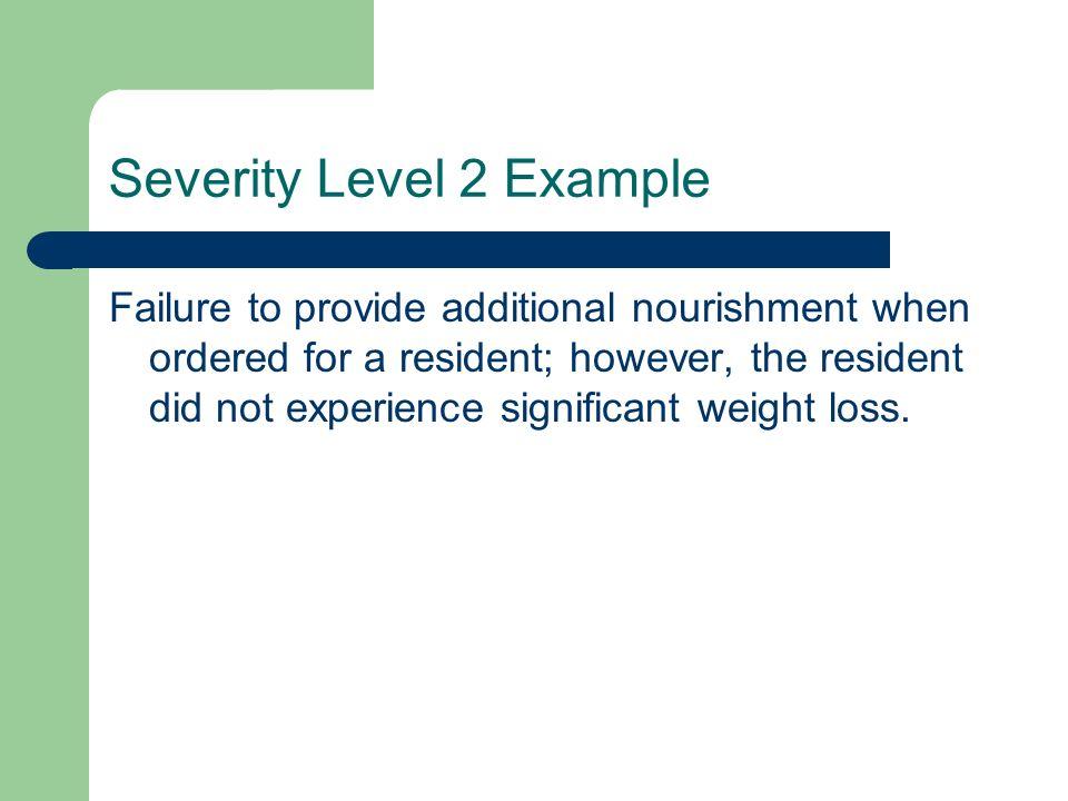 Severity Level 2 Example