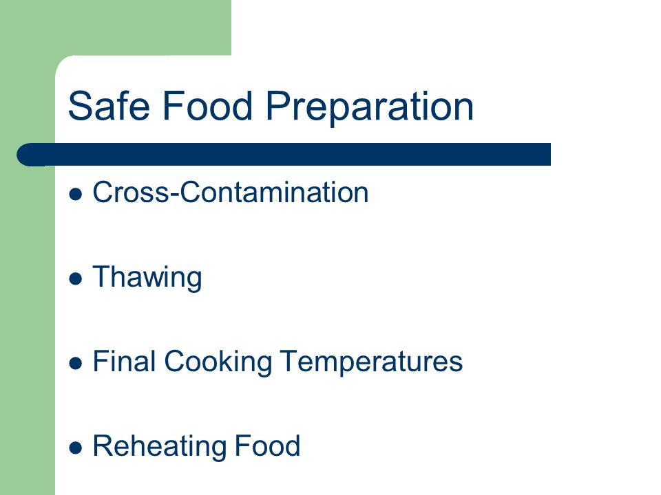Safe Food Preparation Cross-Contamination Thawing