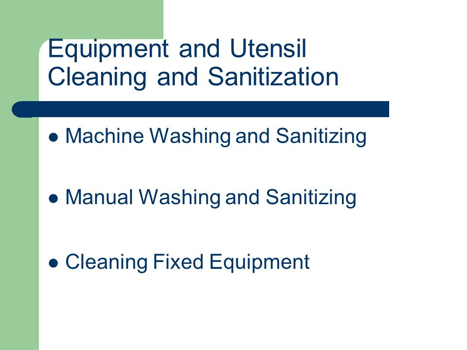 Equipment and Utensil Cleaning and Sanitization