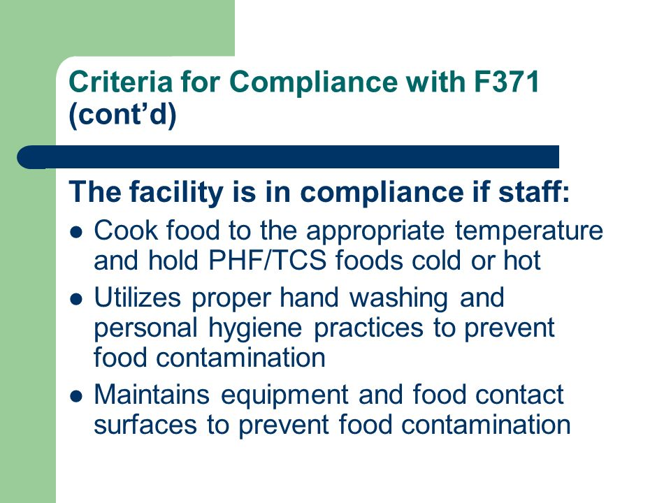 Criteria for Compliance with F371 (cont'd)