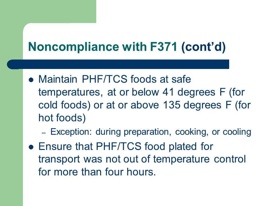 Noncompliance with F371 (cont'd)