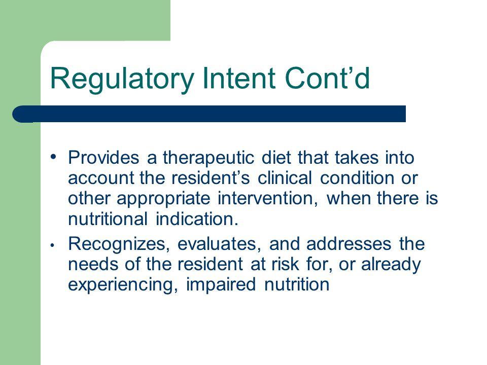 Regulatory Intent Cont'd