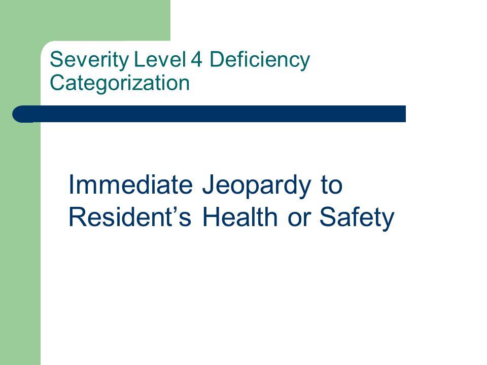Severity Level 4 Deficiency Categorization