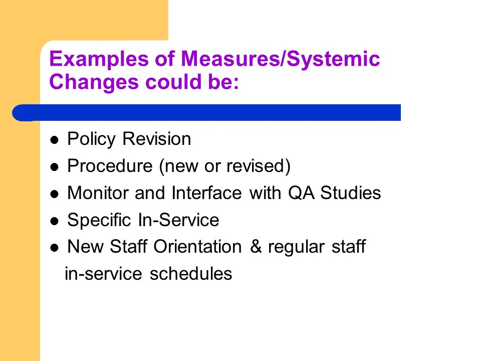 Examples of Measures/Systemic Changes could be: