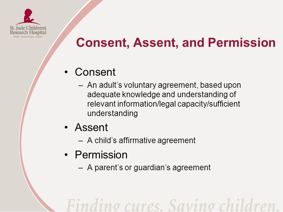 Consent, Assent, and Permission