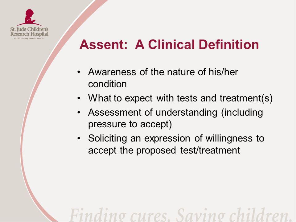 Assent: A Clinical Definition