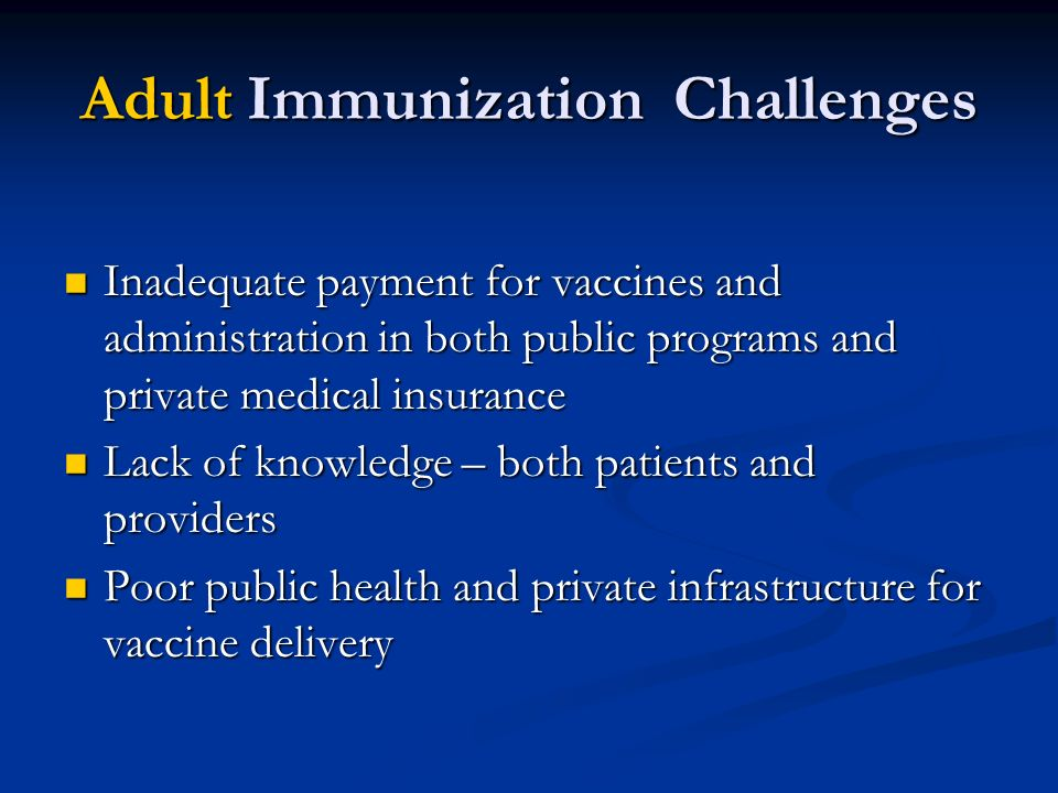 Adult Immunization Challenges