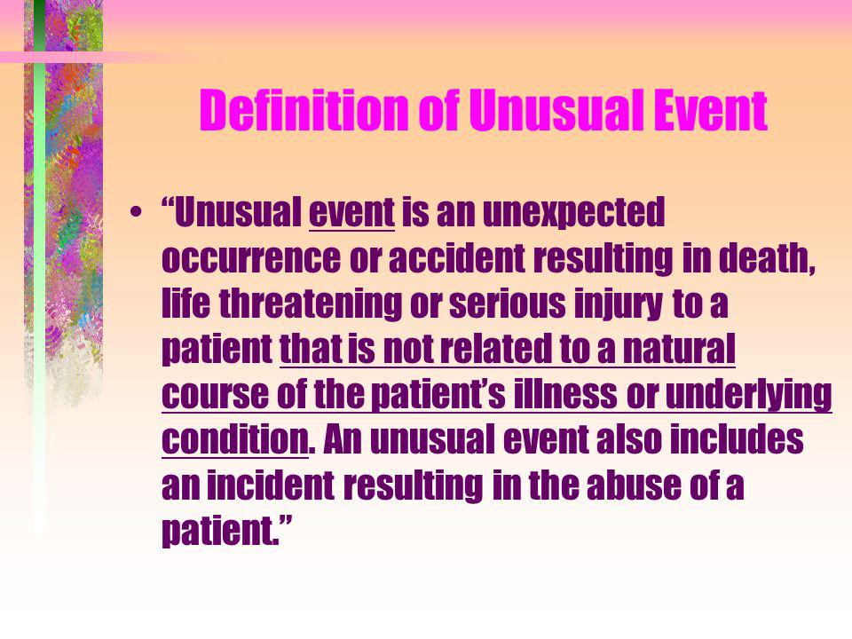 Definition of Unusual Event