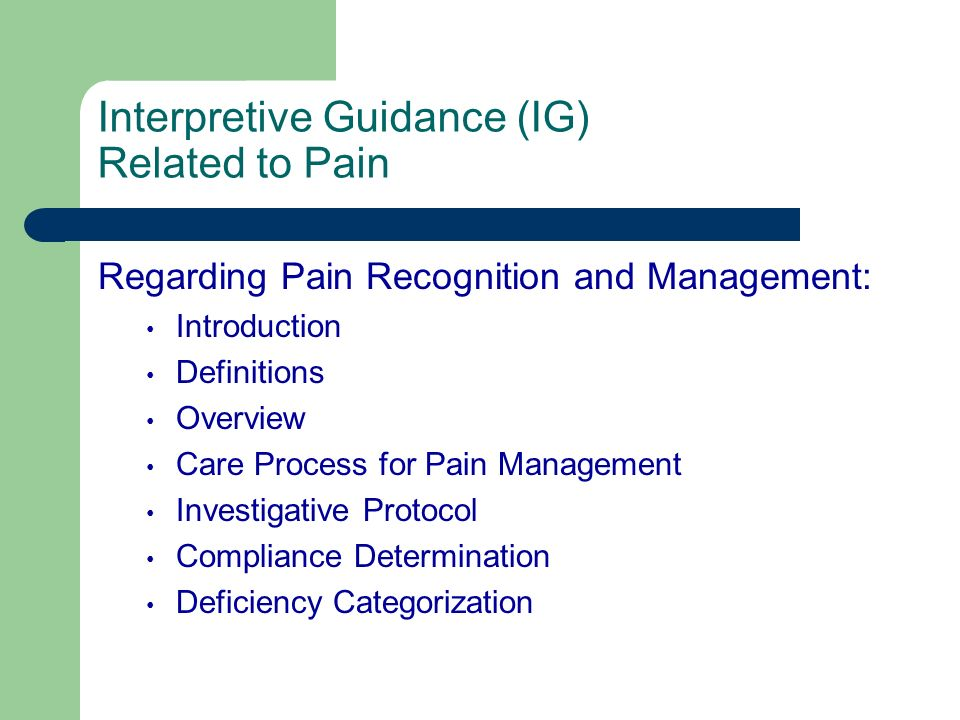 Interpretive Guidance (IG) Related to Pain