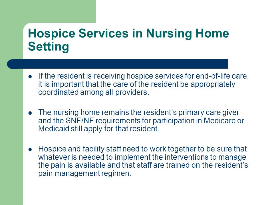 Hospice Services in Nursing Home Setting