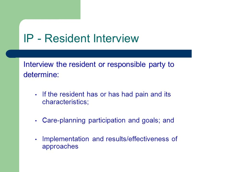 IP - Resident Interview
