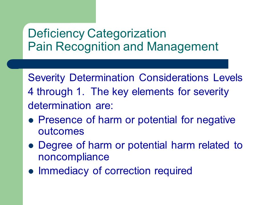 Deficiency Categorization Pain Recognition and Management