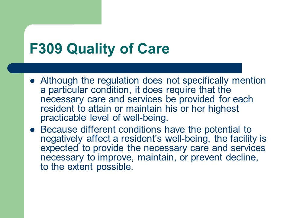 F309 Quality of Care