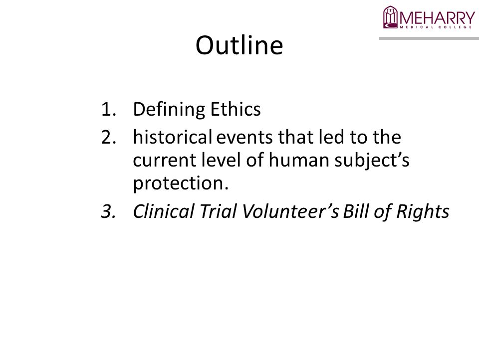 Outline Defining Ethics
