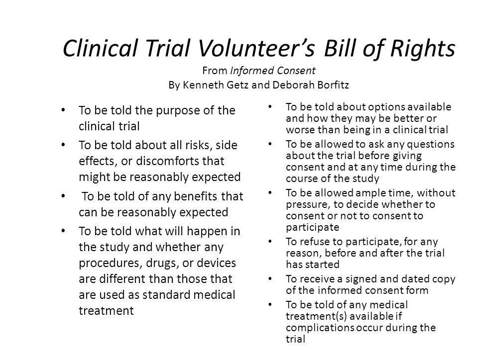 Clinical Trial Volunteer's Bill of Rights From Informed Consent By Kenneth Getz and Deborah Borfitz