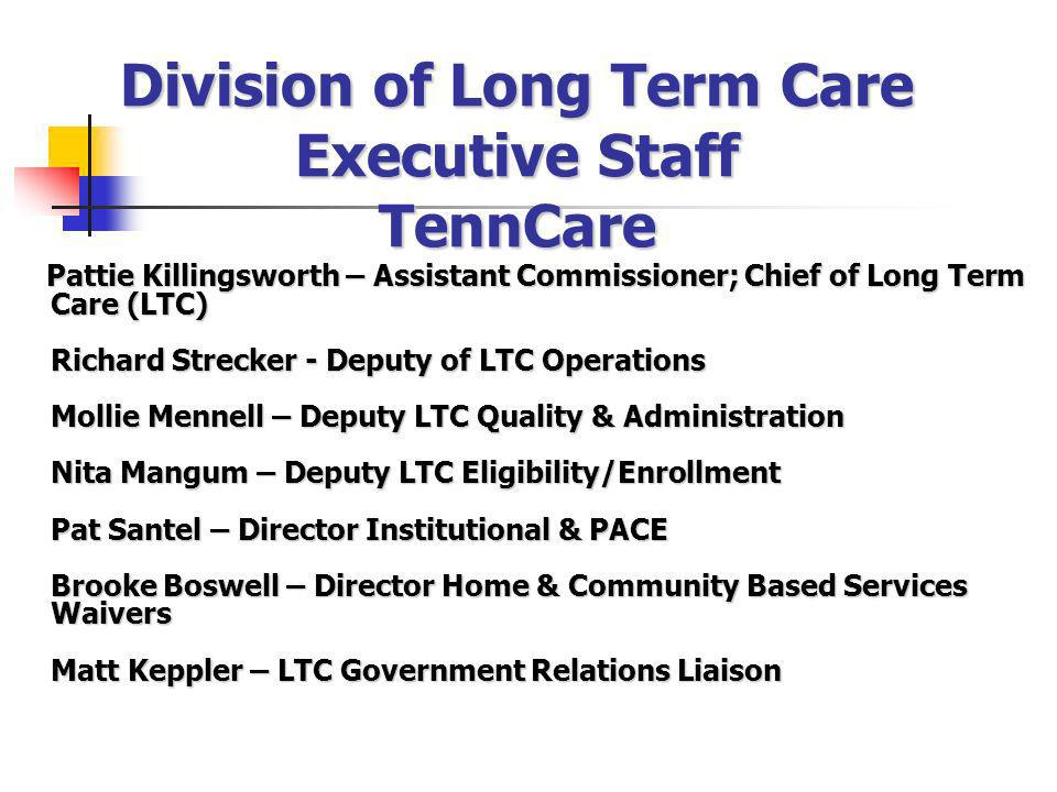 Division of Long Term Care Executive Staff TennCare