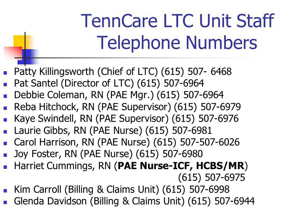 TennCare LTC Unit Staff Telephone Numbers