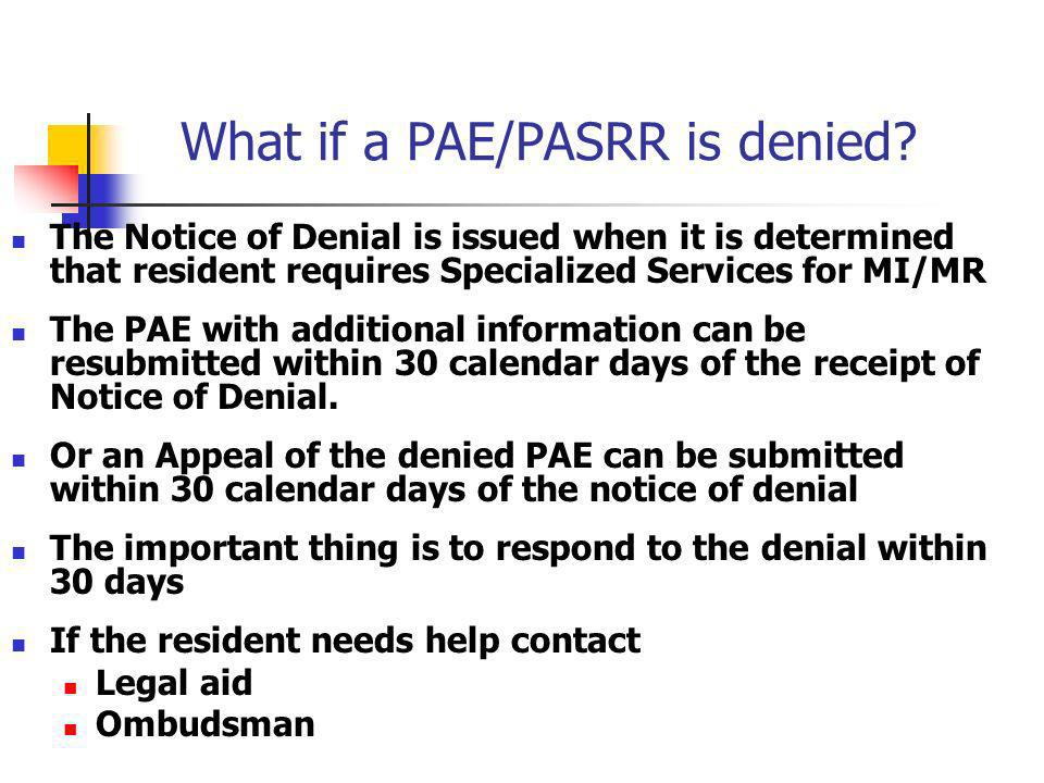 What if a PAE/PASRR is denied
