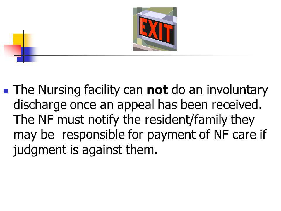The Nursing facility can not do an involuntary discharge once an appeal has been received.