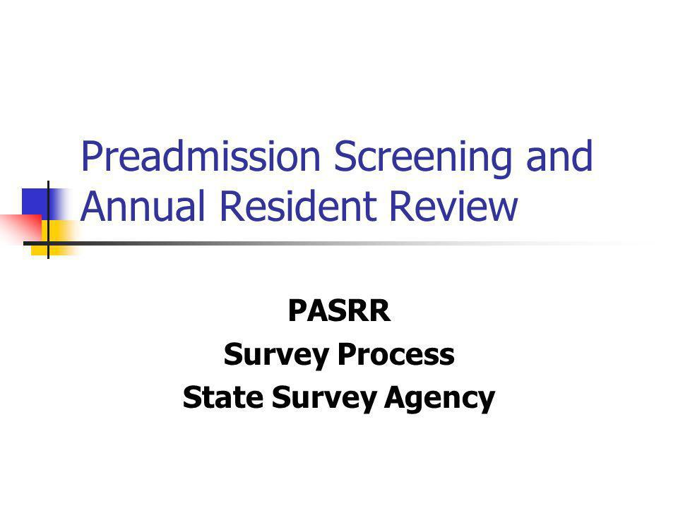 Preadmission Screening and Annual Resident Review