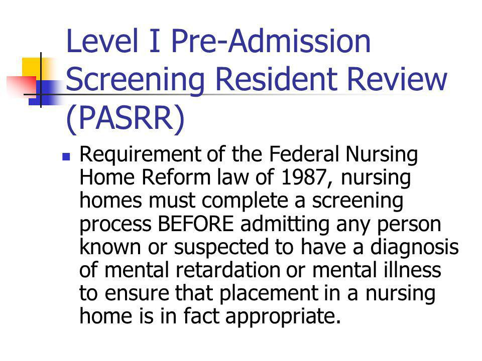 Level I Pre-Admission Screening Resident Review (PASRR)