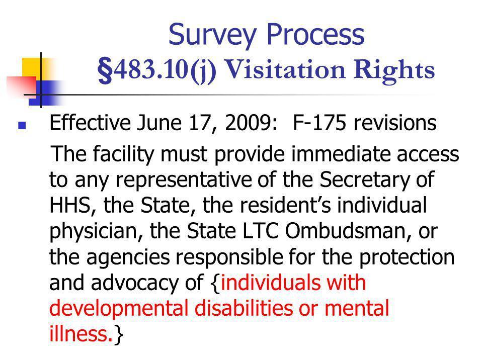 Survey Process §483.10(j) Visitation Rights