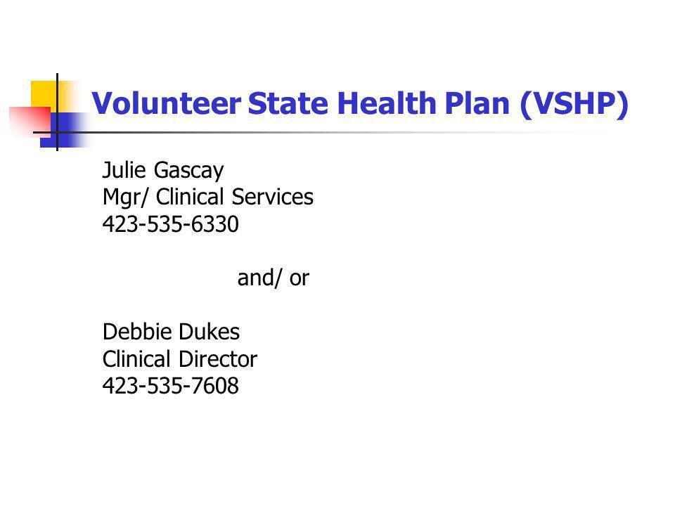 Volunteer State Health Plan (VSHP)