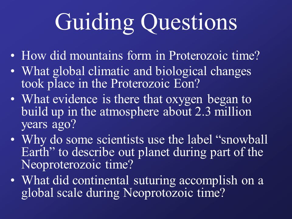 The Proterozoic Eon of Precambrian Time - ppt video online download