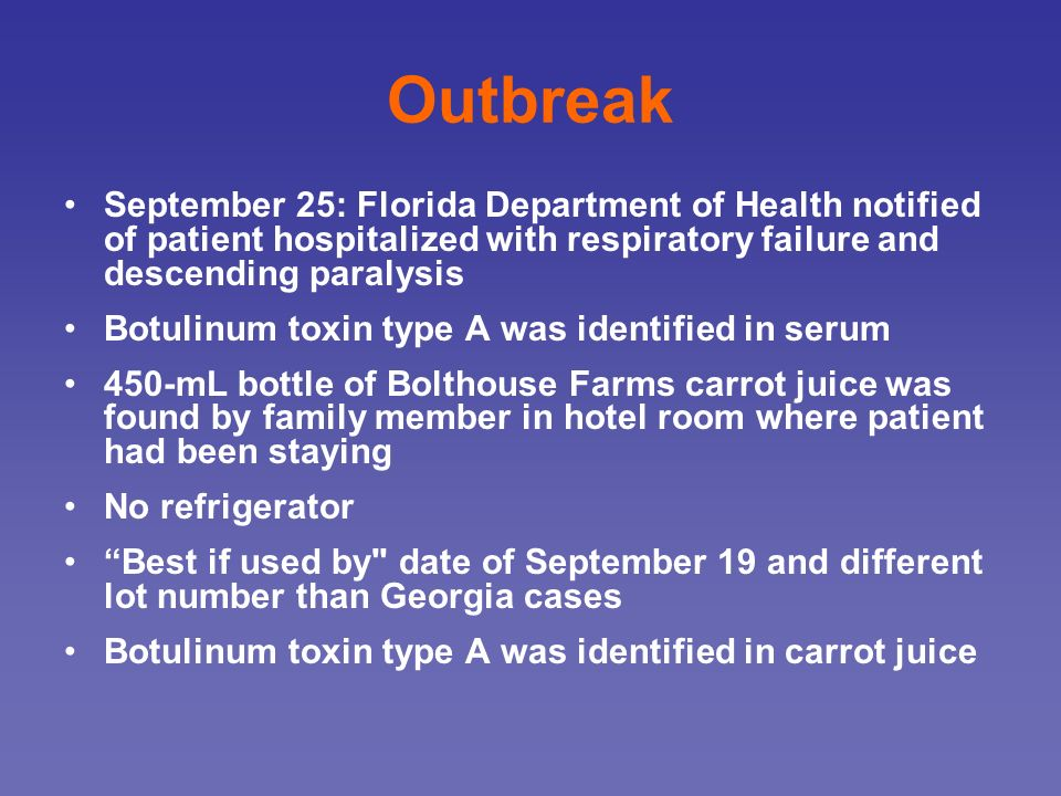 Outbreak September 25: Florida Department of Health notified of patient hospitalized with respiratory failure and descending paralysis.